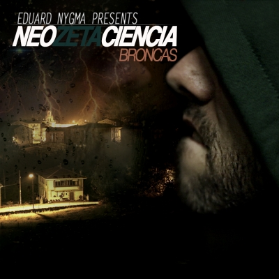 Neozetaciencia - Broncas (Ya disponible)
